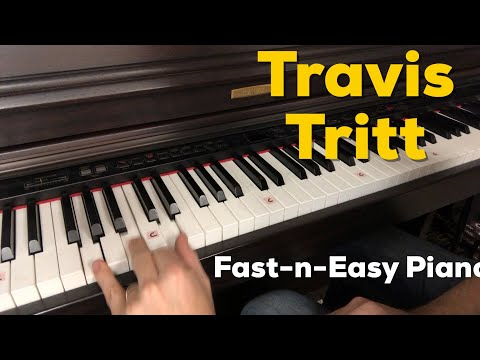 I'm Gonna Be Somebody | Travis Tritt | Fast-n-Easy Piano Lessons