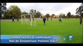 Septiembre 20 de 2013. Colombia clasificó al cuadrangular final del Suramericano femenino Sub 17