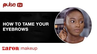 How To Tame Your Eyebrows - Make-up Tutorial By Zaron Cosmetics | Pulse TV