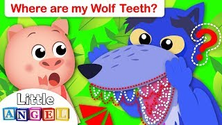 Where are my Wolf Teeth? Three Little Pigs, Row, Row, Row Your Boat | Little Angel