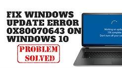 Fix Windows Update Error 0x80070643 on Windows 10