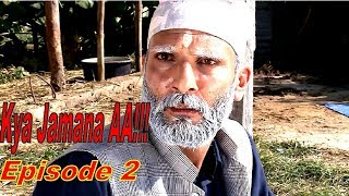 Kya Jamana AA !! NEW COMEDY SERIAL | 29th November 2017 | Full Episode 2