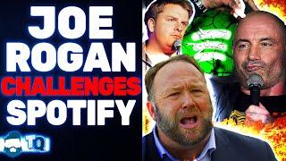 Joe Rogan BREAKS The Internet & Has Alex Jones On! Challenges Spotify & The MELTDOWN Begins