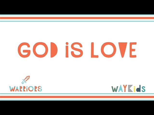 God is Love (Week 1)