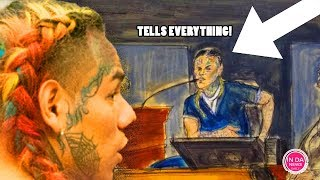 6ix9ine OFFICIALLY TELLS on EVERYONE in Court! *His Exact Words*