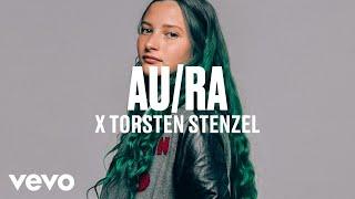 Au/Ra - Au/Ra x Torsten Stenzel - dscvr ARTISTS TO WATCH 2018