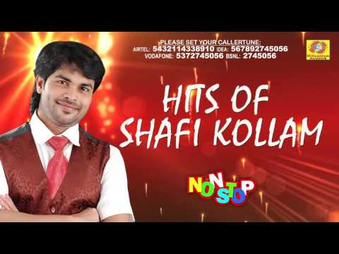 Hits Of Shafi Kollam | Non Stop Malayalam Songs | Latest Romantic Mappila Album | Superhit Songs
