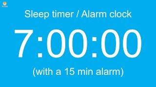 7 hour Sleep timer / Alarm clock (with a 15 min alarm)