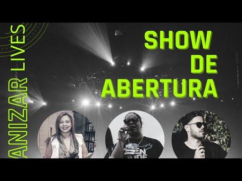 SHOW DE ABERTURA - CANAL HUMANIZAR