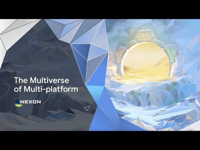 Nexon: The multiverse of multi-platform
