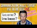 Stop Gaslighting, Set Boundaries, &  Difficult Conversations at Work: Communication Skills Training