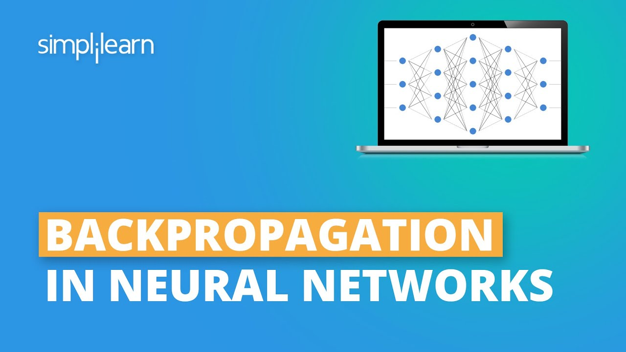 Backpropagation In Neural Networks | Backpropagation Algorithm Explained For Beginners