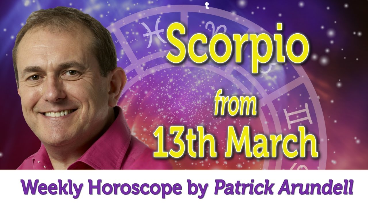 Scorpio Weekly Horoscope from 13th March 2017 - YouTube