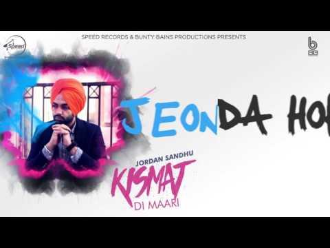 Kismat Di Maari   Lyrical Video   Jordan Sandhu   Latest Punjabi Song   Speed Records