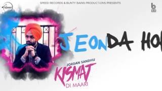 Kismat Di Maari | Lyrical Video | Jordan Sandhu | Latest Punjabi Song | Speed Records