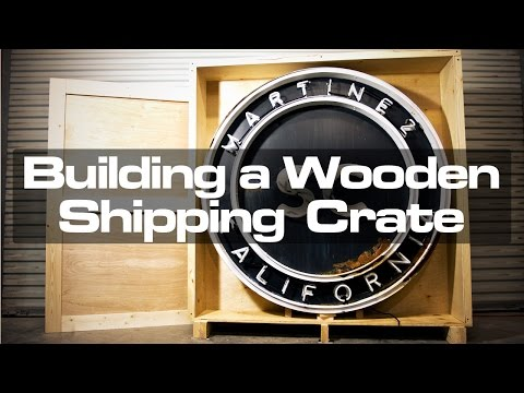 Building a Wooden Shipping Crate for a Neon Sign