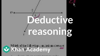 CA Geometry: Deductive reasoning | Worked examples | Geometry | Khan Academy