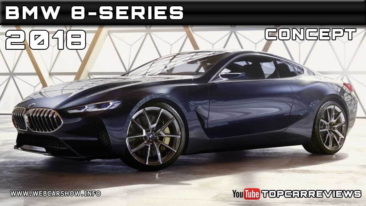 New bmw 8 series price specs release date carwow - 2018 Bmw 8 Series Concept Review Rendered Price Specs Release Date