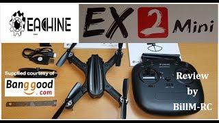 Eachine EX2mini review - Unboxing, Inspection & Setup (Part I)