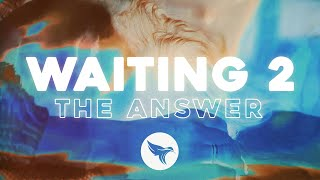 """Download Caslow - Waiting Part II (Official Lyric Video) """"The Answer"""" ft. Foster & Brycian"""