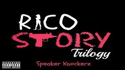 Speaker Knockerz - Rico Story (Trilogy)