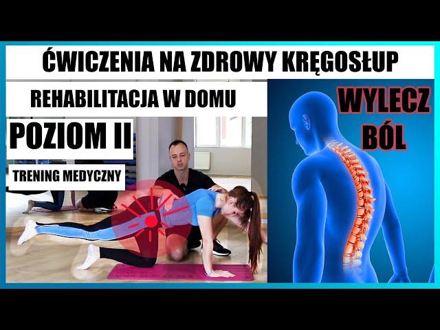 Ćwiczenia na ZDROWY KRĘGOSŁUP❗️Rehabilitacja w DOMU 🚨 wylecz ból pleców Poziom 2 Kompleksowy program