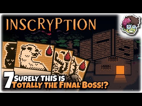 SURELY THIS IS TOTALLY THE FINAL BOSS!? | Let's Play: Inscryption | Part 7 | Gameplay