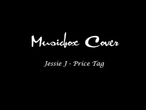 Jessie J: Price Tag - Musicbox Cover