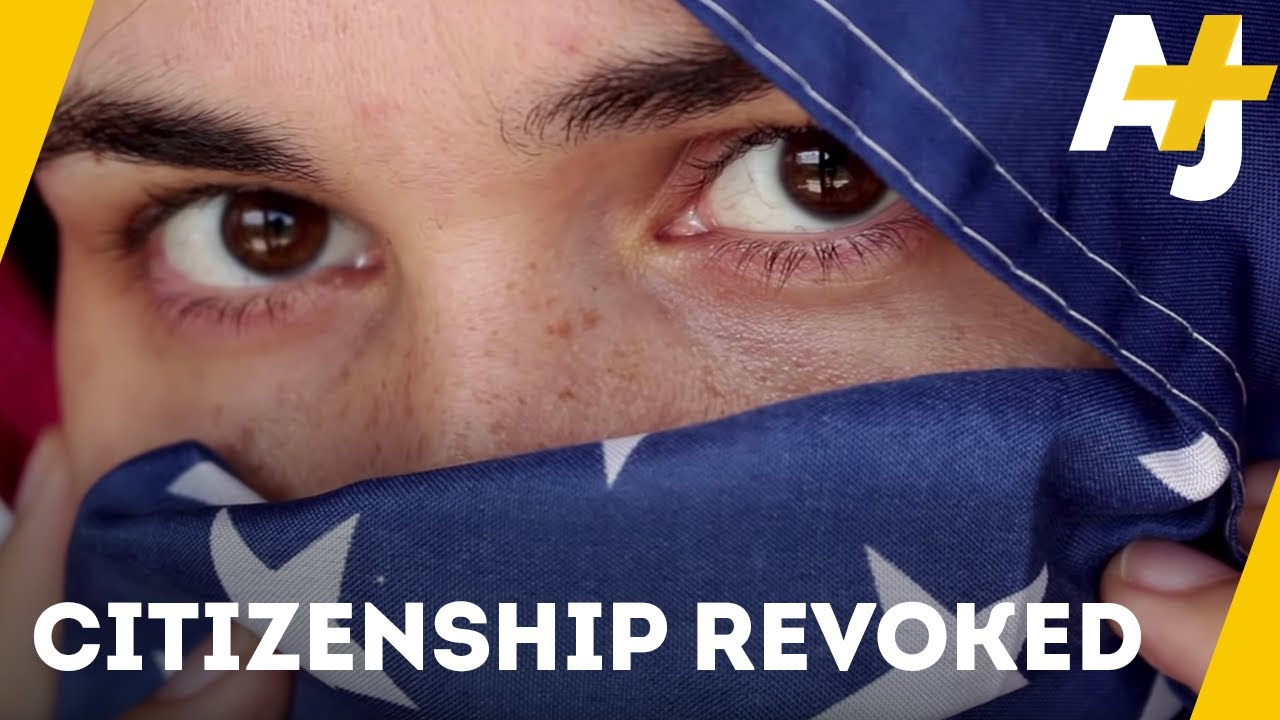Could Your Citizenship Be Taken Away? | AJ+