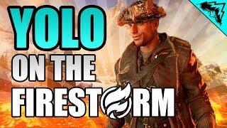 """I'M ON FIRE! - """"YOLO on the Battlefield"""" (Firestorm)"""