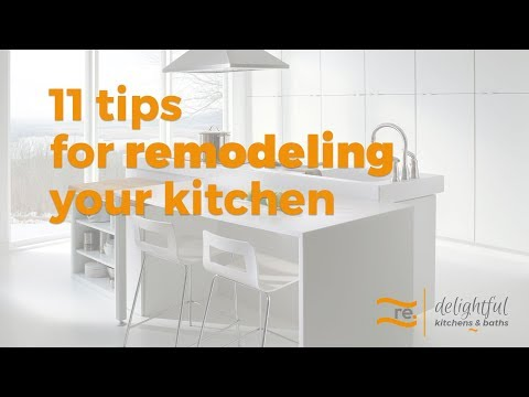 11 Tips For Remodeling Your Kitchen