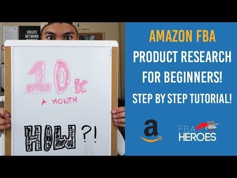 How I Found My $10,000 A Month Product! Amazon FBA 2017 Prod