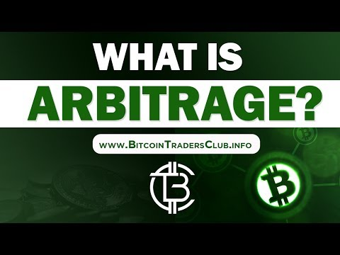 What is Bitcoin Arbitrage? | Bitcoin Traders Club  | Bitcoin