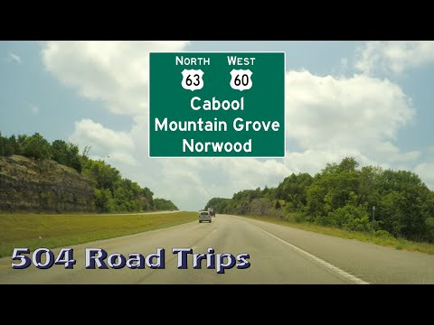 Road Trip #559 - US-63 North/US-60 West, Missouri - Cabool/Mountain Grove/Norwood