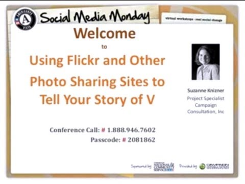 Social Media Monday - Using Flickr and Other Photo Sharing Sites to Tell Your Story of V