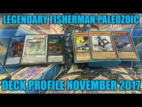 BEST! LEGENDARY FISHERMAN PALEOZOIC DECK PROFILE (NOVEMBER 2017)