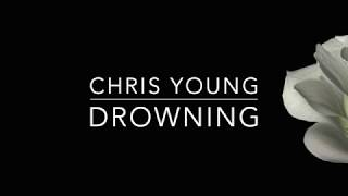 Chris Young - Drowning (Lyrics)