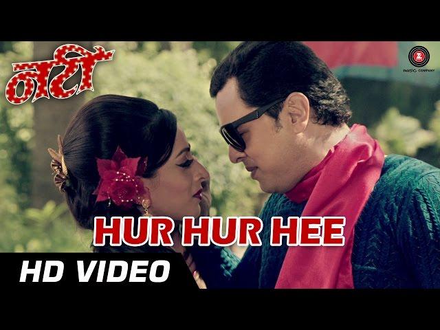 Hur Hur Hee Official Video HD | Natee | Tejaa Deokar & Subhod Bhave | Javed Ali & Neha Rajpal