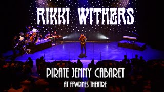 Rikki Withers @ Pirate Jenny Cabaret Show