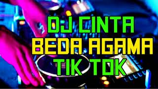 Download DJ CINTA BEDA AGAMA 2019 ♬ LAGU DJ TIK TOK ORIGINAL REMIX 2K19 PALING ENAK SEDUNIA