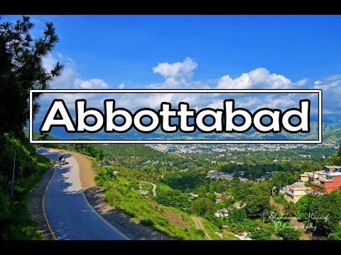 Abbottabad Tour Guide & Travel VLOG