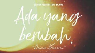 Download lagu SUAR PUISI : 93. Brian Khrisna - Ada yang berubah