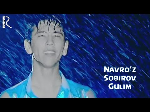 Navro'z Sobirov - Gulim | Навруз Собиров - Гулим