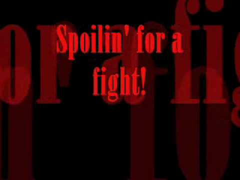 Spoilin' for a Fight Lyrics