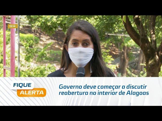 Com redução de óbitos, governo deve começar a discutir reabertura no interior de Alagoas