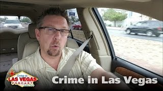 Crime in Las Vegas - Living in Las Vegas Podcast #218