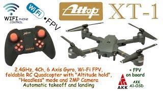Attop XT-1 WIFI 4Ch, 6 Axis, Altitude hold, Headless mode and 2MP Camera (RTF) + AKK A1-OSD on board