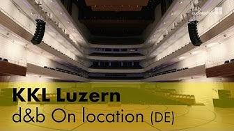 KKL Luzern. d&b On location (DE)