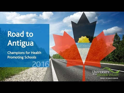 Road to Antigua: Champions for Health Promoting Schools