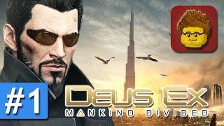 Deus Ex: Mankind Divided - #1 - Let